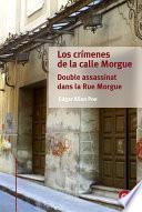 libro Los Crímenes De La Calle Morgue/double Assassinat Dans La Rue Morgue