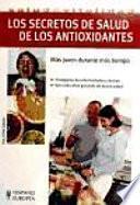 libro Los Secretos De Salud De Los Antioxidantes