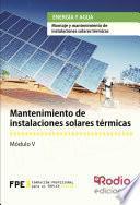 libro Mantenimiento De Instalaciones Solares Térmicas. Energía Y Agua
