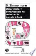 libro Observación Y Comunicación No Verbal En La Escuela Infantil