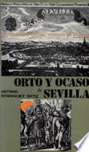 libro Orto Y Ocaso De Sevilla