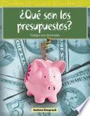 libro ¿qué Son Los Presupuestos? (what Are Budgets?)