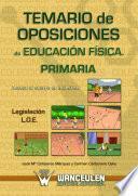 libro Temario De Oposiciones De Educación Física Para Primaria. Legislación L.o.e.