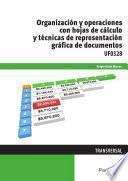 libro Uf0328   Organización Y Operaciones Con Hojas De Cálculo Y Técnicas De Representación Gráfica En Documentos