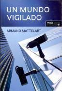 libro Un Mundo Vigilado
