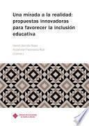 libro Una Mirada A La Realidad: Propuestas Innovadoras Para Favorecer La Inclusión Educativa