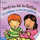 libro Words Are Not For Hurting / Las Palabras No Son Para Lastimar
