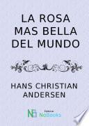 libro La Rosa Mas Bella Del Mundo
