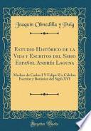 libro Estudio Histórico De La Vida Y Escritos Del Sabio Español Andrés Laguna