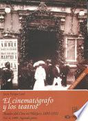 libro 1900: Segunda Parte. El Cinematógrafo Y Los Teatros
