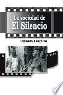 libro La Sociedad De El Silencio