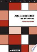 libro Arte E Identidad En Internet