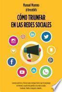 libro Cómo Triunfar En Las Redes Sociales
