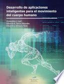 libro Desarrollo De Aplicaciones Inteligentes Para El Movimiento Del Cuerpo Humano