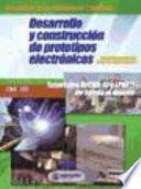 libro Desarrollo Y Construcción De Prototipos Electrónicos