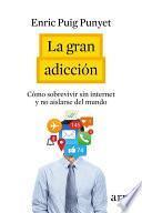 libro La Gran Adicción