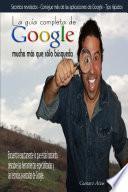 libro La Guía Completa De Google Mucho Más Que Sólo Búsqueda