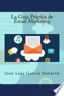 libro La Guía Práctica De Email Marketing