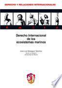 libro Derecho Internacional De Los Ecosistemas Marinos