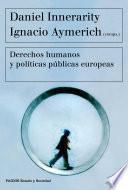 libro Derechos Humanos Y Políticas Públicas Europeas