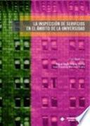 libro La Inspección De Servicios En El ámbito De La Universidad
