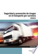 libro Uf0923   Seguridad Y Prevención De Riesgos En El Transporte Por Carretera