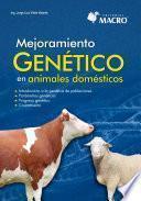 Mejoramiento Genético De Animales Domésticos