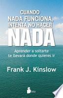 libro Cuando Nada Funciona Intenta No Hacer Nada
