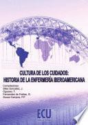 libro Cultura De Los Cuidados: Historia De La Enfermería Iberoamericana