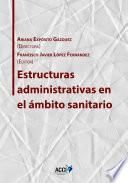 libro Estructuras Administrativas En El ámbito Sanitario