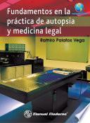 libro Fundamentos En La Práctica De Autopsia Y Medicina Legal