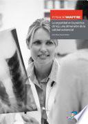 libro La Seguridad En La Práctica Clínica, Una Dimensión De La Calidad Asistencial