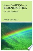libro Por Los Caminos De La Bioenergética