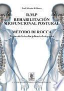 libro R.m.p. Rehabilitacion Miofuncional Postural Metodo Di Rocca. Protocolo Interdisciplinario Integrado