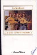 libro La Música En El Renacimiento, 1