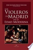 libro Los Violeros De Madrid En La Edad Moderna