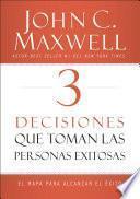 3 decisiones que toman las personas exitosas pdf gratis