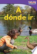 libro A Dónde Ir (places To Go)
