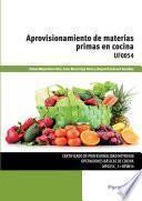 libro Aprovisionamiento De Materias Primas En Cocina : Uf0054