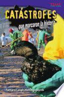 libro Catástrofes Que Marcaron La Historia (unforgettable Catastrophes)