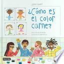 libro ¿cómo Es El Color Carne?