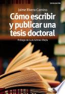 libro Cómo Escribir Y Publicar Una Tesis Doctoral