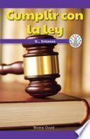 libro Cumplir Con La Ley: Si...entonces (following The Law: If...then)