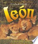 libro El Ciclo De Vida De Un León