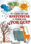 libro El Libro De Las Respuestas A Todos Los Porques / The Answer Book On All The Whys