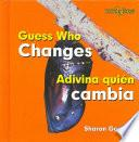 libro Guess Who Changes/adivina Quien Cambia
