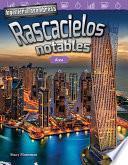 libro Ingeniería Asombrosa: Rascacielos Notables: Área (engineering Marvels: Stand Out Skyscrapers: Area)