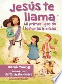 libro Jesús Te Llama: Mi Primer Libro De Historias Bíblicas