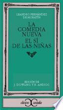 libro La Comedia Nueva ; El Sí De Las Niñas