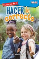 libro Lo Mejor De Ti: Hacer Lo Correcto (the Best You: Making Things Right)